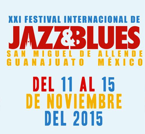 Festival Internacional de Jazz & Blues San Miguel Fecha